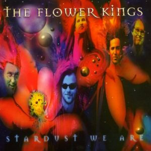The Flower Kings Stardust We Are, 1997