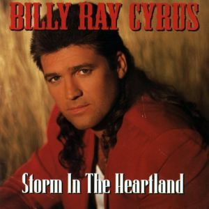 Billy Ray Cyrus Storm in the Heartland, 1994
