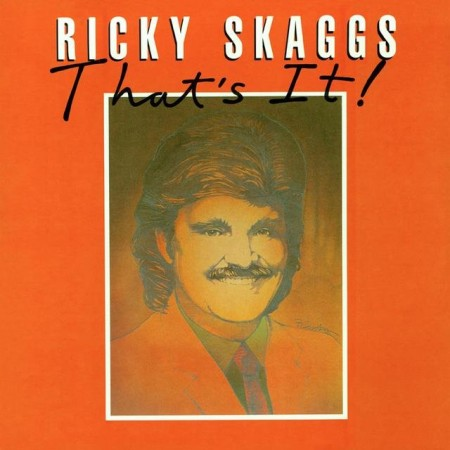 Ricky Skaggs That's It!, 1975