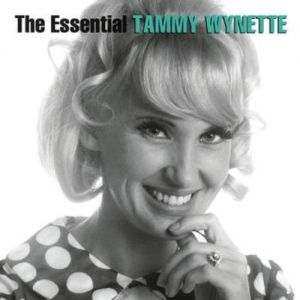 Wynette Tammy The Essential Tammy Wynette, 2004