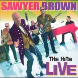 Sawyer Brown The Hits Live, 2000