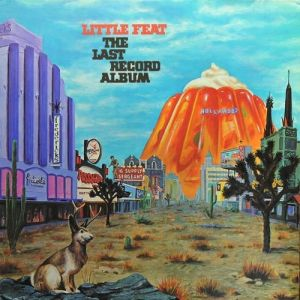 Little Feat The Last Record Album, 1975