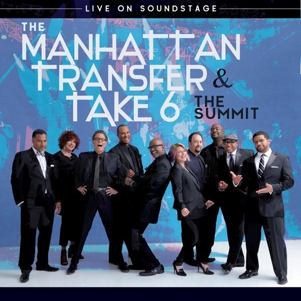 The Manhattan Transfer The Summit: Live on Soundstage, 1987