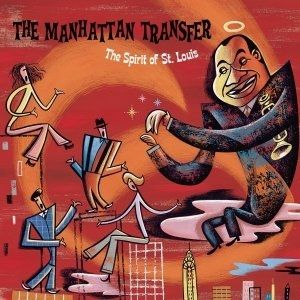 The Manhattan Transfer The Spirit of St. Louis, 2018