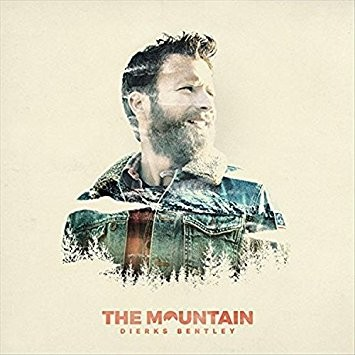 Dierks Bentley The Mountain, 2018