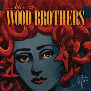 The Wood Brothers The Muse, 2013