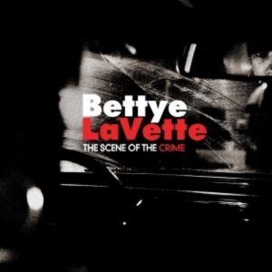 Bettye Lavette The Scene of the Crime, 2007