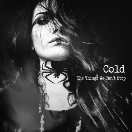 Cold The Things We Can't Stop, 2019