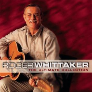 Roger Whittaker The Ultimate Collection, 1998