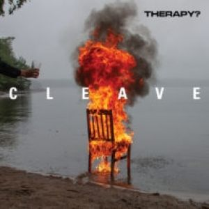 Therapy? Cleave, 2018