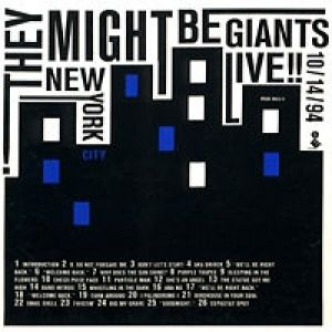 They Might Be Giants Live!! New York City 10/14/94, 1994