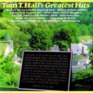 Tom T. Hall Tom T. Hall's Greatest Hits, 1972