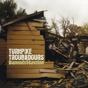 Turnpike Troubadours Diamonds & Gasoline, 2010