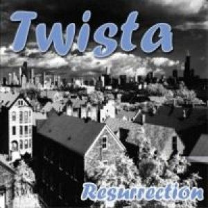 Twista Resurrection, 1994
