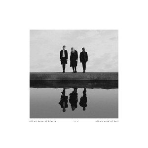 PVRIS All We Know of Heaven, All We Need of Hell, 2017