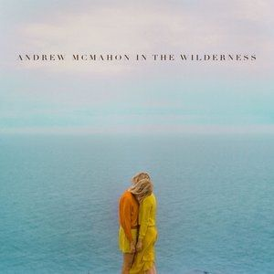 Andrew McMahon in the Wilderness Andrew McMahon in the Wilderness, 2014