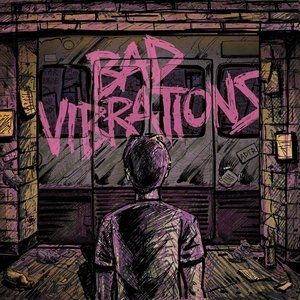 Bad Vibrations - album