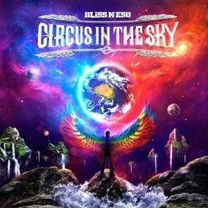 Bliss n Eso Circus in the Sky, 2013