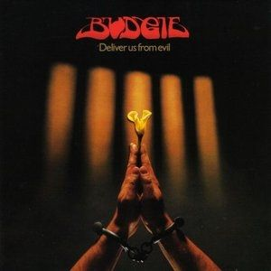 Budgie Deliver Us from Evil, 1982