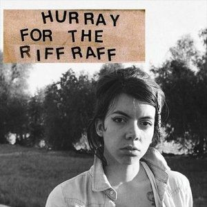 Hurray for the Riff Raff - album