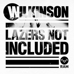 Wilkinson Lazers Not Included, 2013