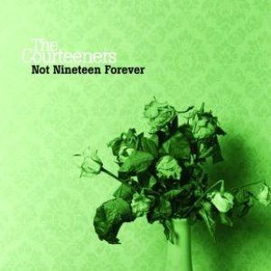 Not Nineteen Forever - album