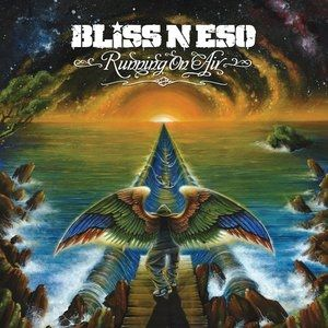 Bliss n Eso Running on Air, 2010