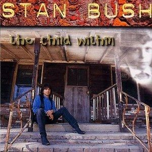 Stan Bush  The Child Within, 1996