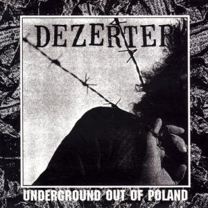 Dezerter Underground Out of Poland, 1987