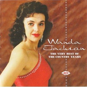 Wanda Jackson The Very Best Of The Country Years, 2006