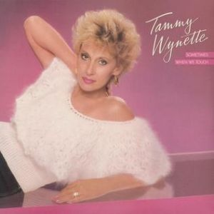 Wynette Tammy Sometimes When We Touch, 1985