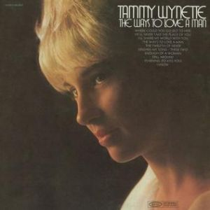 Wynette Tammy The Ways to Love a Man, 1970