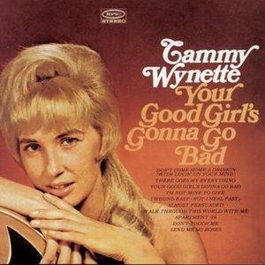 Wynette Tammy Your Good Girl's Gonna Go Bad, 1967