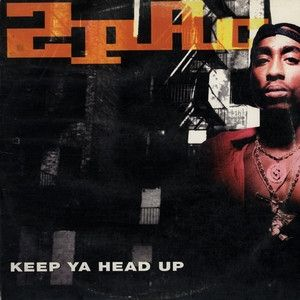Keep Ya Head Up - album