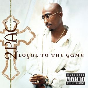 Loyal to the Game - album
