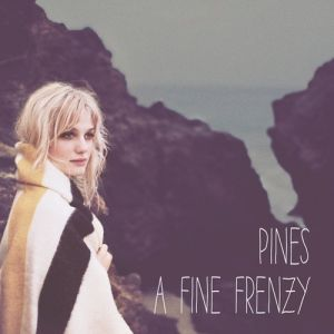 A Fine Frenzy Pines, 2012