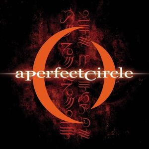 A Perfect Circle Mer de Noms, 2000