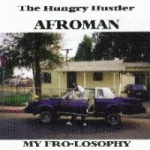 Afroman My Fro-losophy, 1998