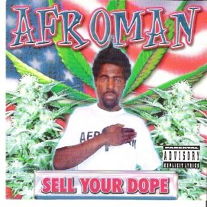 Sell Your Dope - album