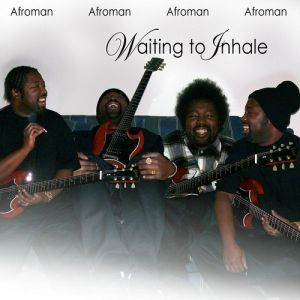 Afroman Waiting to Inhale, 2008