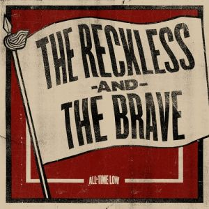The Reckless and the Brave Album