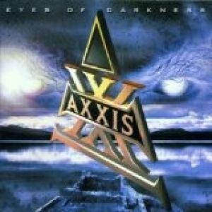 Axxis Eyes of Darkness, 2001