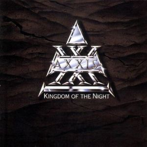 Axxis Kingdom of the Night, 1989