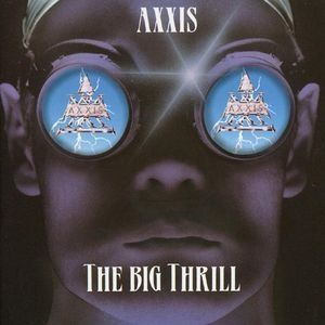 Axxis The Big Thrill, 1993
