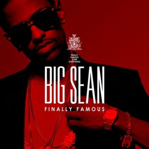Big Sean Finally Famous, 2011