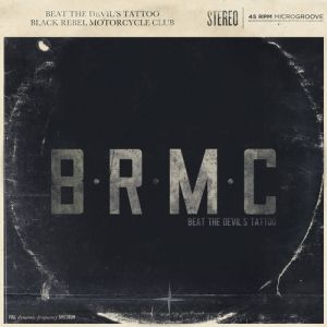 Black Rebel Motorcycle Club Beat the Devil's Tattoo, 2010