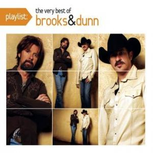Playlist: The Very Best of Brooks & Dunn - album