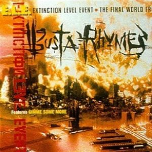 Busta Rhymes E.L.E. (Extinction Level Event): The Final World Front, 1998