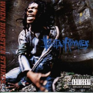 Busta Rhymes When Disaster Strikes..., 1997