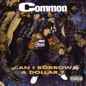 Common Can I Borrow a Dollar?, 1992
